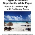 Urgent Investment Opportunity: Pocket $13,400 on Sept. 1 with No Money Down